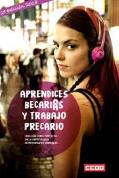 1. Aprendice, Becari@s, Trabajo Precario